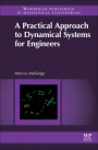 A Practical Approach to Dynamical Systems for Engineers - ISBN 9780081002025