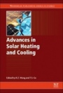 Advances in Solar Heating and Cooling - ISBN 9780081003015