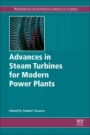 Advances in Steam Turbines for Modern Power Plants - ISBN 9780081003145