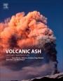 Volcanic Ash: Hazard Observation - ISBN 9780081004050