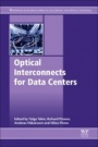 Optical Interconnects for Data Centers - ISBN 9780081005125