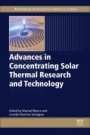 Advances in Concentrating Solar Thermal Research and Technology - ISBN 9780081005163