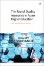 The Rise of Quality Assurance in Asian Higher Education - ISBN 9780081005538
