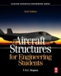 Aircraft Structures for Engineering Students - ISBN 9780081009147