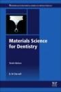 Materials Science for Dentistry - ISBN 9780081010358