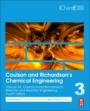 Coulson and Richardson's Chemical Engineering: Volume 3A: Chemical and Biochemical Reactors and Reaction Engineering - ISBN 9780081010969