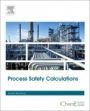 Process Safety Calculations - ISBN 9780081012284