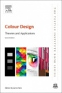 Colour Design: Theories and Applications - ISBN 9780081012703