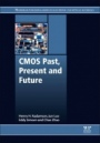 CMOS Past, Present and Future - ISBN 9780081021392