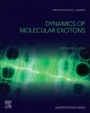 Dynamics of Molecular Excitons - ISBN 9780081023358