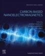 Carbon-Based Nanoelectromagnetics - ISBN 9780081023938
