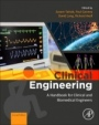 Clinical Engineering: A Handbook for Clinical and Biomedical Engineers - ISBN 9780081026946