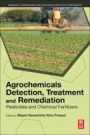 Agrochemicals Detection, Treatment and Remediation: Pesticides and Chemical Fertilizers - ISBN 9780081030172