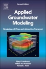 Applied Groundwater Modeling: Simulation of Flow and Advective Transport, 2nd Rev. Ed. - ISBN 9780120581030