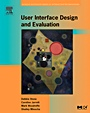 User Interface Design and Evaluation;  - ISBN 9780120884360