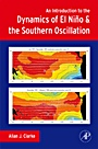 An Introduction to the Dynamics of El Nino and the Southern Oscillation - ISBN 9780120885480