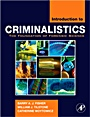 Introduction to Criminalistics: The Foundation of Forensic Science - ISBN 9780120885916