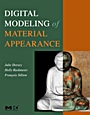 Digital Modeling of Material Appearance - ISBN 9780122211812