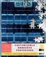 Customizable  Embedded Processors; Design Technologies and Applications - ISBN 9780123695260