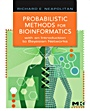 Probabilistic Methods for Bioinformatics: with an Introduction to Bayesian Networks - ISBN 9780123704764