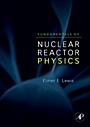 Fundamentals of Nuclear Reactor Physics - ISBN 9780123706317