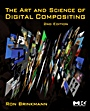 The Art and Science of Digital Compositing: Techniques for Visual Effects, Animation and Motion Graphics - ISBN 9780123706386