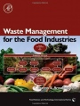 Waste Management for the Food Industries - ISBN 9780123736543