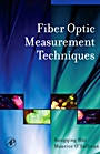 Fiber Optic Measurement Techniques;  - ISBN 9780123738653