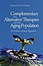 Complementary and Alternative Therapies and the Aging Population: An Evidence-Based Approach - ISBN 9780123742285