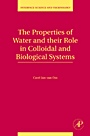 The Properties of Water and their Role in Colloidal and Biological Systems - ISBN 9780123743039