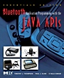Bluetooth Application Programming with the Java APIs Essentials Edition - ISBN 9780123743428