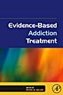 Evidence-Based Addiction Treatment - ISBN 9780123743480