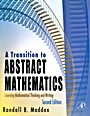 A Transition to Abstract Mathematics: Learning Mathematical Thinking and Writing - ISBN 9780123744807
