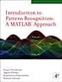 Introduction to Pattern Recognition: A Matlab Approach;  - ISBN 9780123744869