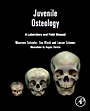 Juvenile Osteology: A Laboratory and Field Manual - ISBN 9780123746351