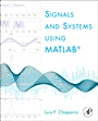 Signals and Systems Using MATLAB - ISBN 9780123747167
