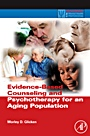 Evidence-Based Counseling and Psychotherapy for an Aging Population - ISBN 9780123749376