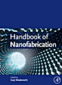 Handbook of Nanofabrication - ISBN 9780123751768