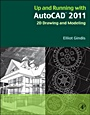 Up and Running with AutoCAD 2011: 2D Drawing and Modeling - ISBN 9780123757159