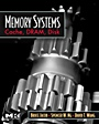Memory Systems: Cache, DRAM, Disk - ISBN 9780123797513