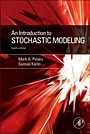 An Introduction to Stochastic Modeling;  - ISBN 9780123814166