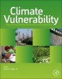 Climate Vulnerability: Understanding and Addressing Threats to Essential Resources - ISBN 9780123847034