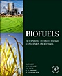 Biofuels: Alternative Feedstocks and Conversion Processes - ISBN 9780123850997