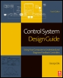 Control System Design Guide: Using Your Computer to Understand and Diagnose Feedback Controllers - ISBN 9780123859204