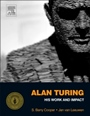 Alan Turing: His Work and Impact - ISBN 9780123869807