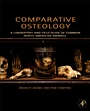 Comparative Osteology: A Laboratory and Field Guide of Common North American Animals - ISBN 9780123884374