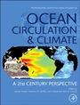 Ocean Circulation and Climate: A 21st Century Perspective - ISBN 9780123918512