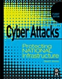Cyber Attacks: Protecting National Infrastructure, STUDENT EDITION - ISBN 9780123918550