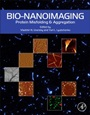 Bio-nanoimaging: Protein Misfolding and Aggregation - ISBN 9780123944313