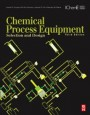 Chemical Process Equipment: Selection and Design - ISBN 9780123969590
